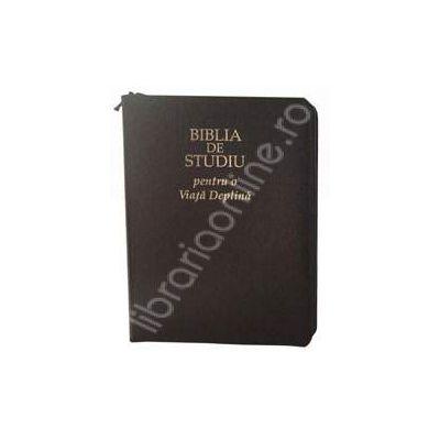 Biblia de studiu pentru o viata deplina (editie deLuxe, coperta piele, bleumarin, fermoar)