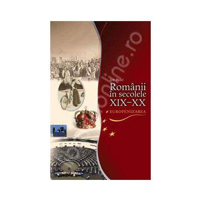 Romanii in sec. XIX-XX