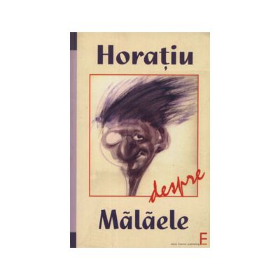 Horatiu despre Malaele