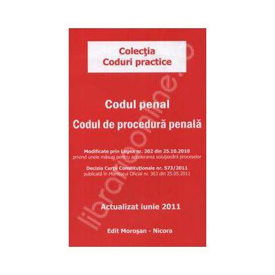 Codul penal. Codul de procedura penala. Actualizat - Iunie 2011