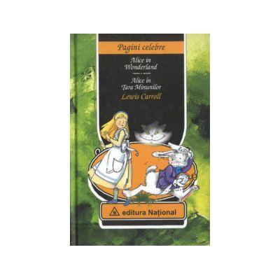 Alice in Tara Minunilor. Editie bilingva (Romana-Engleza)