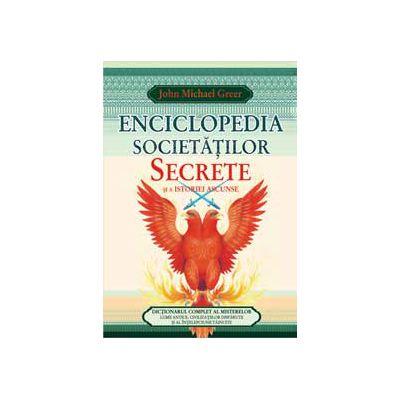 Enciclopedia societatilor secrete si a istoriei ascunse