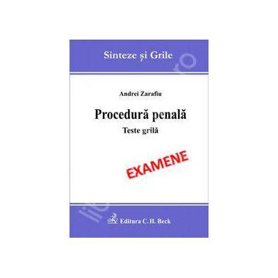 Procedura penala. Teste grila - Examene (Sinteze si grile)