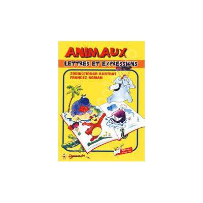 Animaux lettres et expressions. Zoo dictionar francez/roman