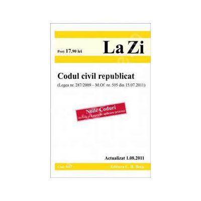 Codul civil republicat - Actualizat 01.08.2011. Legea nr. 287/2009 - M. Of. nr. 505 din 15.07.2011 (Noile Coduri, include si Legea de aplicare - extras)