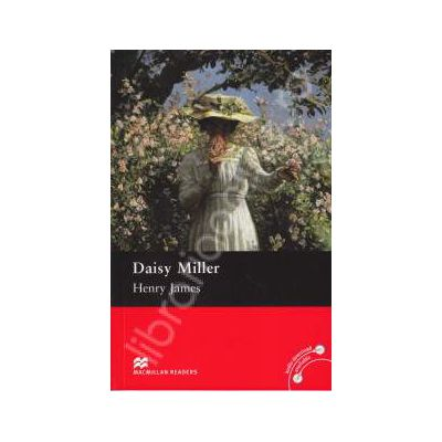 Daisy Miller Level 4 (Pre-intermediate - about 1400 basic words)
