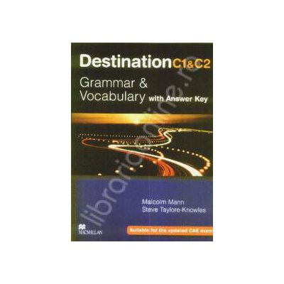Destination C1 C2. Grammar and vocabulary with answer key