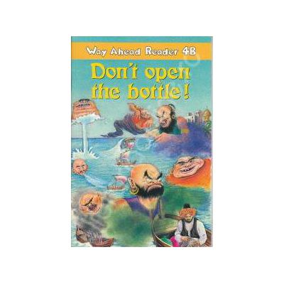 Don't open the bottle. Way Ahead Reader 4B
