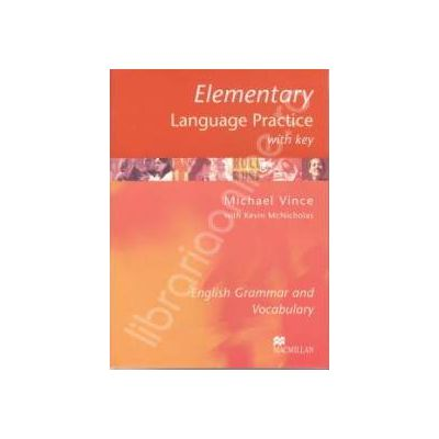 Elementary Language Practice with key. English Grammar and Vocabulary