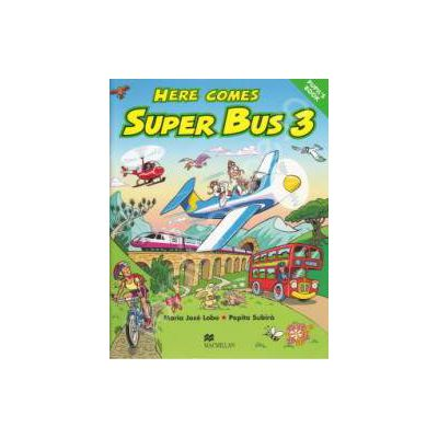 Here Comes Super Bus level 3. Pupils Book