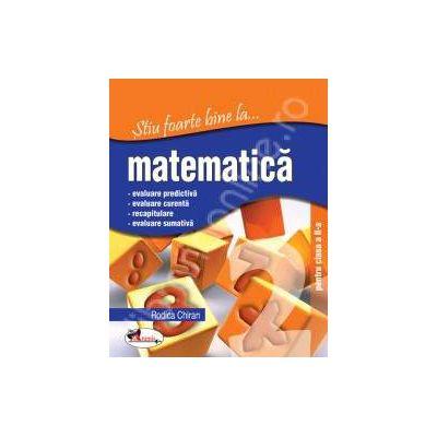 Matematica, clasa a II-a (Stiu foarte bine la...)