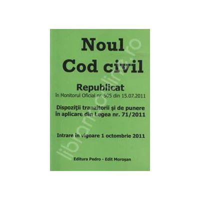 Noul Cod civil  republicat in Monitorul Oficial nr. 505 din 15.07.2011