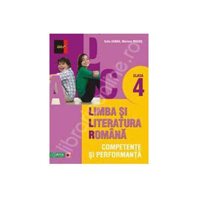 Limba si literatura romana. Competente si performante clasa a IV-a