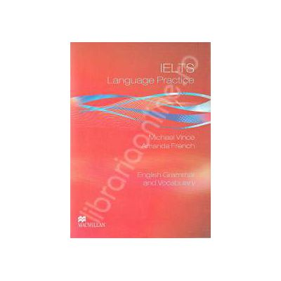 IELTS Language Practice. English Grammar and Vocabulary