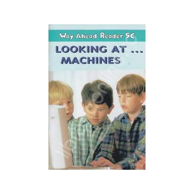 Looking at... Machines. Way Ahead Reaer 5C