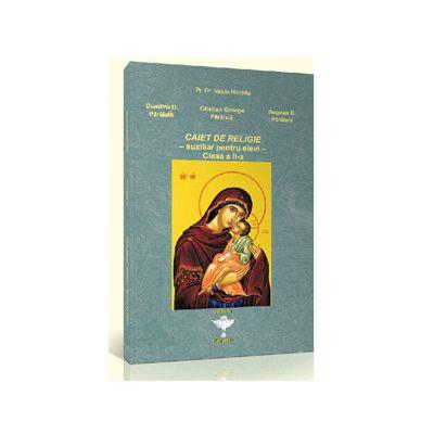 Caiet de religie pentru clasa a II-a. Auxiliar pentru elevi