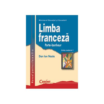 Limba franceza L1 manual pentru clasa a X-a - Dan Ion Nasta