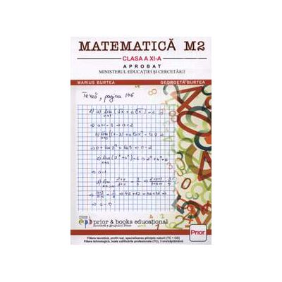 Matematica M2 - Manual pentru clasa a XI-a, Editia a 3-a revizuita