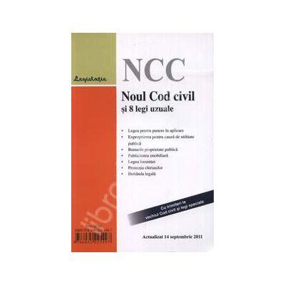 Noul Cod civil si opt legi uzuale. Actualizat 14 septembrie 2011 (Cu trimiteri la vechiul Cod civil si legi speciale)