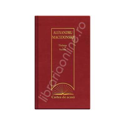 Thalassa - Nuvele (Cartea de acasa, vol. 19)
