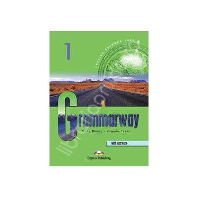 Grammarway 1 SB with answers, clasa a V-a. Curs de gramatica engleza Grammarway cu raspunsuri