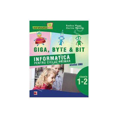 Informatica pentru ciclul primar. Nivelul unu pentru clasele I-II