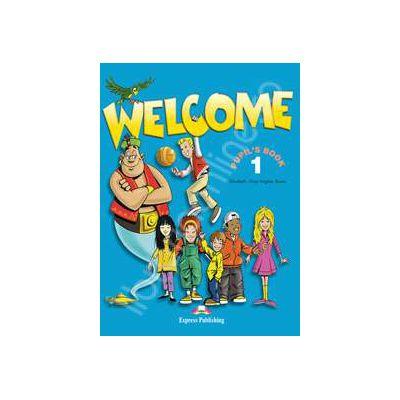 Welcome 1 SB pupils' book. Manual pentru clasa a III-a, limba engleza Welcome 1