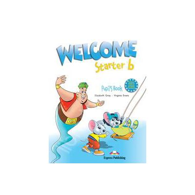 Welcome starter B (SB) manual pentru clasa a II-a. Curs de limba engleza welcome starter B