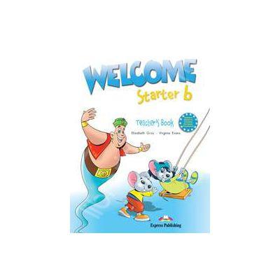 Welcome starter B (TB), manualul profesorului. Curs de limba engleza welcome starter B (TB)