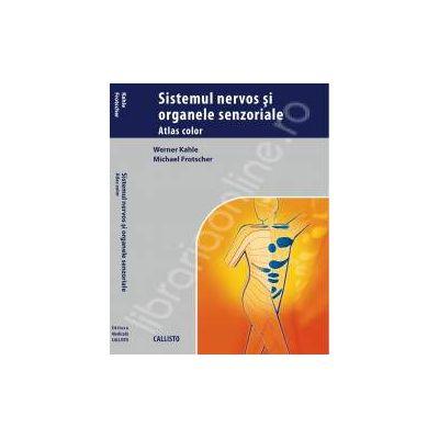 Atlas de anatomie: Sistemul nervos si Organele Senzoriale