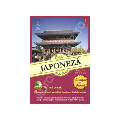 Limba japoneza. Simplu si eficient, editia a VI-a (Contine CD)