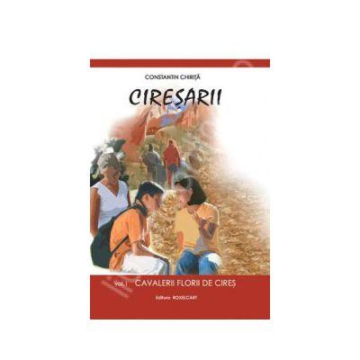 Constantin Chirita. Ciresarii, Volumele 1, 2, 3, 4, 5
