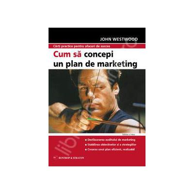 Cum sa concepi un plan de marketing