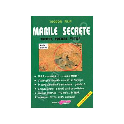 Marile secrete. Trecut, prezent, viitor