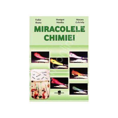 Miracolele Chimiei. Auxiliar didactic clasele VII-VIII