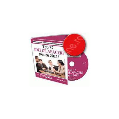 CD - TOP 37 Idei de Afaceri pentru 2011