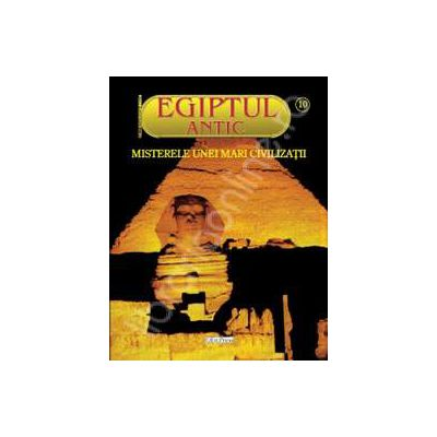 EGIPTUL ANTIC NR. 10 - Adevarata Cleopatra