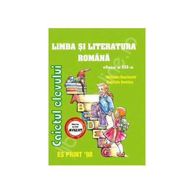 Limba si literatura romana. Caietul elevului clasa a III-a