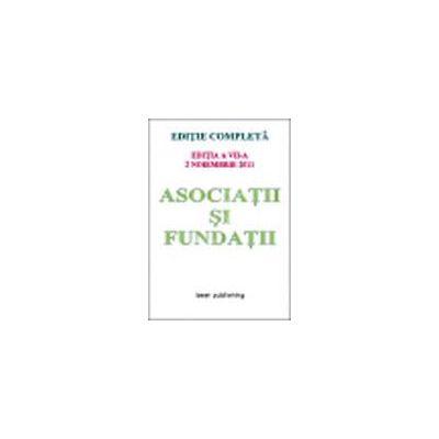 Asociatii si fundatii (editia a VII-a-2 noiembrie 2011)