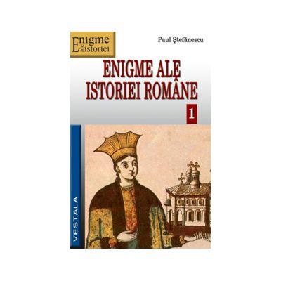 Enigme ale istoriei romane, Volumul I