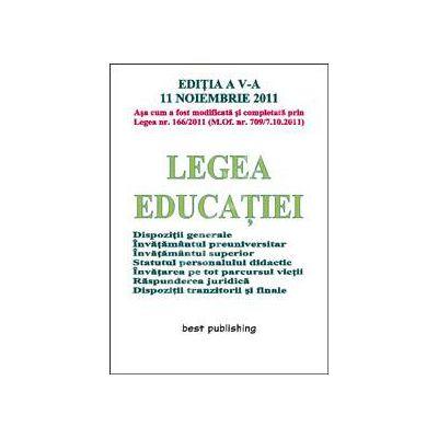 Legea educatiei editia a V-a ( 11 noiembrie 2011)