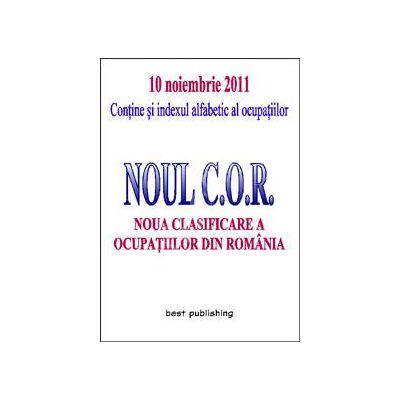 Noua clasificare a ocupatiilor din Romania, Noul C.O.R. ( editia II-a 10 noiembrie 2011)