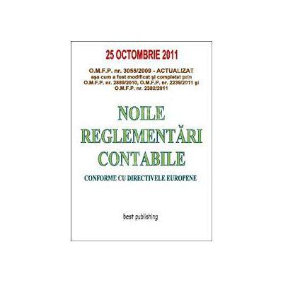 Noile reglementari contabile (Editia a VII-a 25 octombrie 2011)