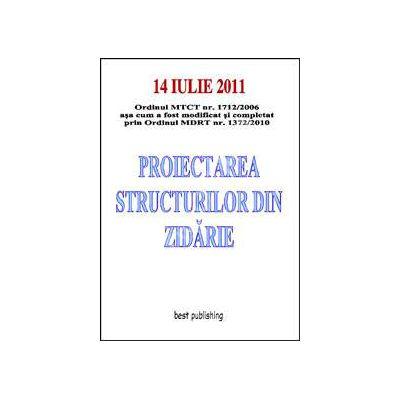 Proiectarea structurilor din zidarie. Editia I - 14 iulie 2011