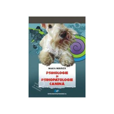 Psihologie si psihopatologie canina