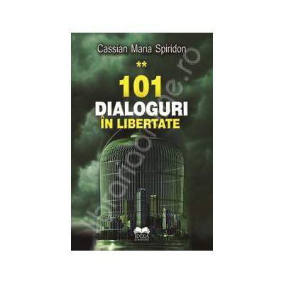 101 dialoguri in libertate (Volumul. 2)