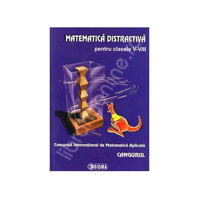 Cangurul. Matematica distractiva pentru clasele V-VIII, Concursul International de Matematica Aplicata Cangurul