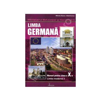 Limba germana. Manual pentru clasa a X-a, limba moderna 3