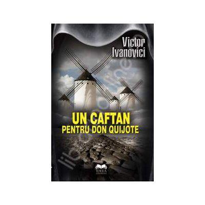 Un caftan pentru Don Quijote