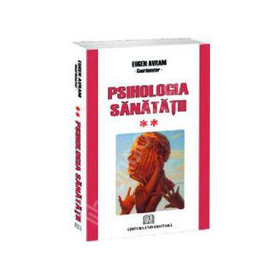 Psihologia sanatatii - Abordari aplicate - Vol. II- Comportament dezadaptiv